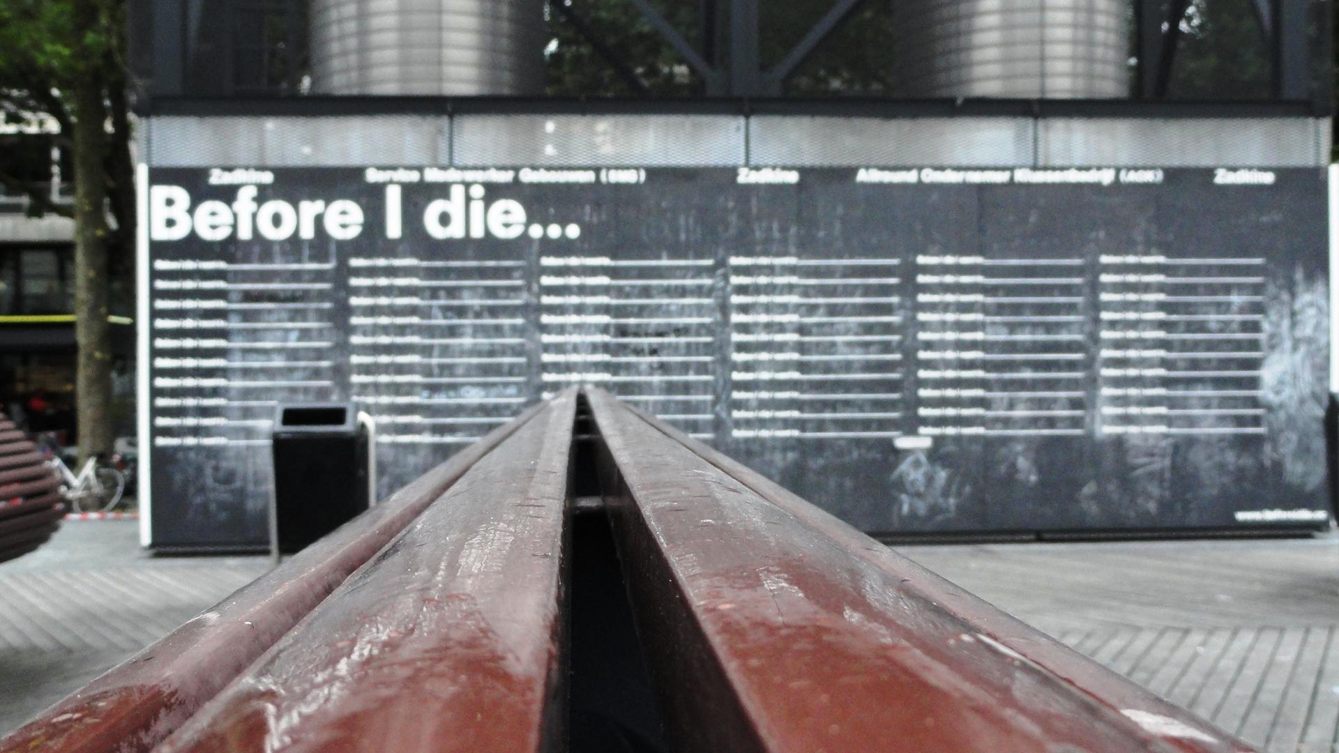"""Rotterdam - Schouwburgplein - Mur """"Before I die"""""""