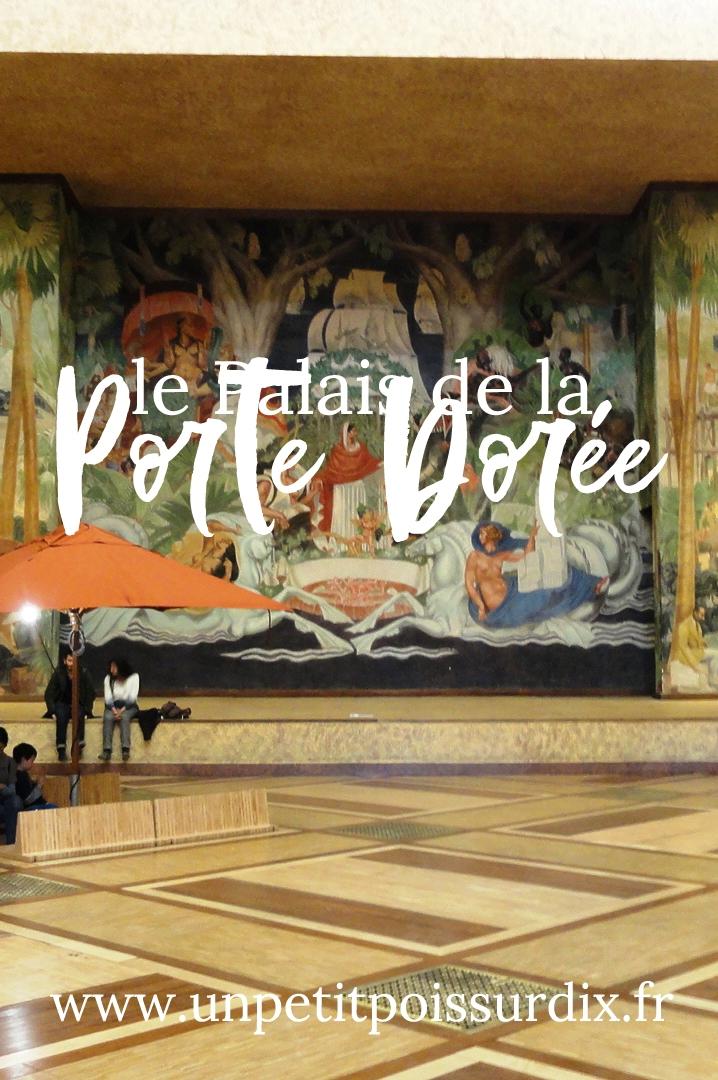 Le Palais de la Porte Dorée