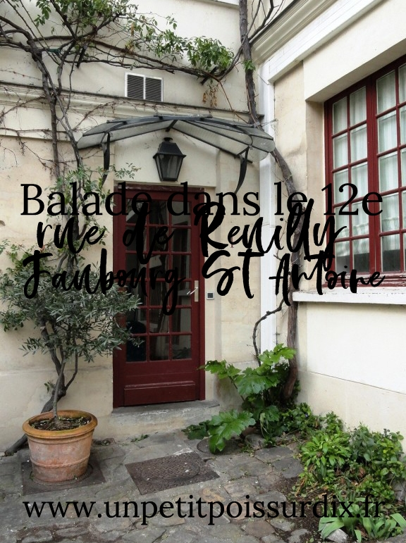 Balade dans le 12e - Rue de Reuilly, Promenade Plantée, Faubourg Saint Antoine et rue Crémieux