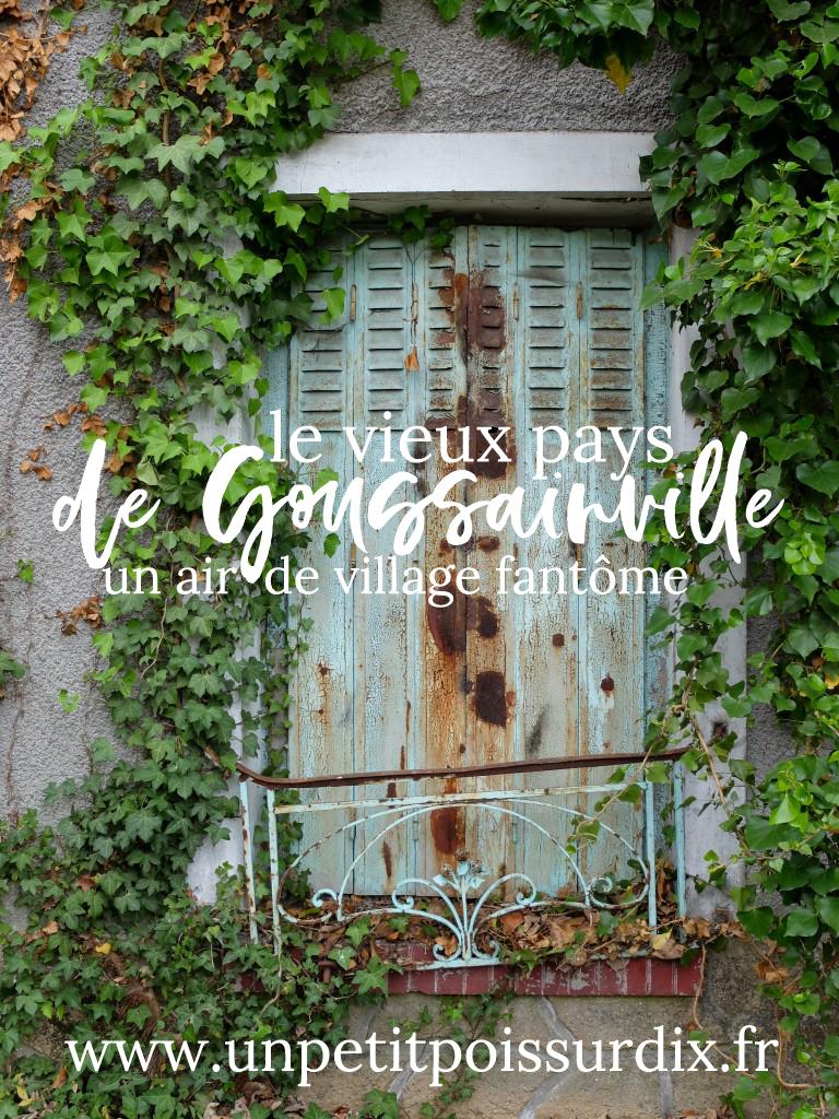Le vieux Pays de Goussainville