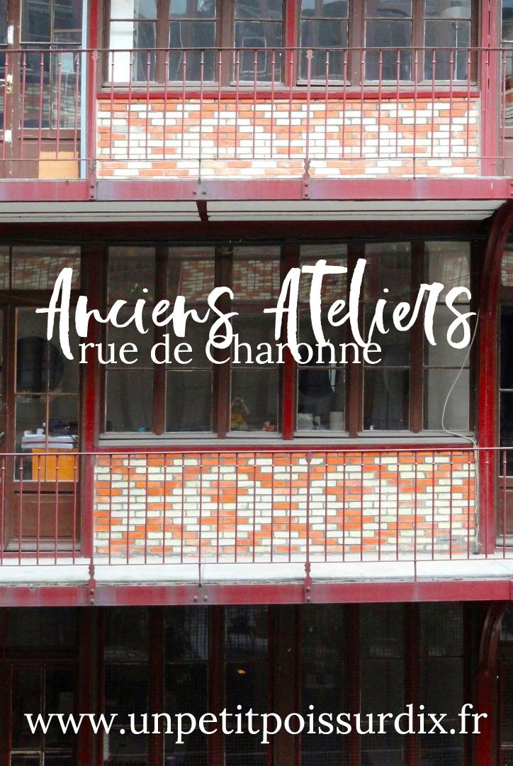 Anciens Ateliers rue de Charonne