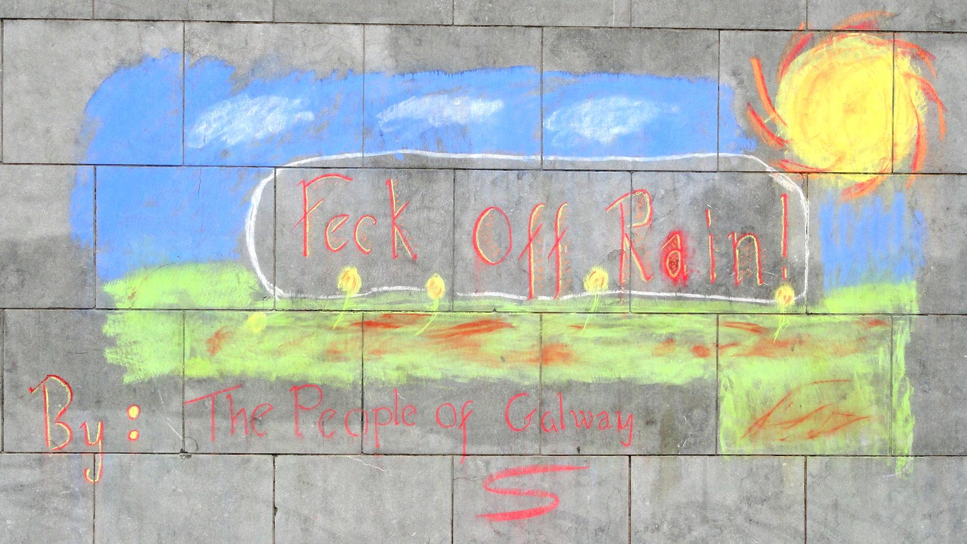 Galway -Fuck off Rain