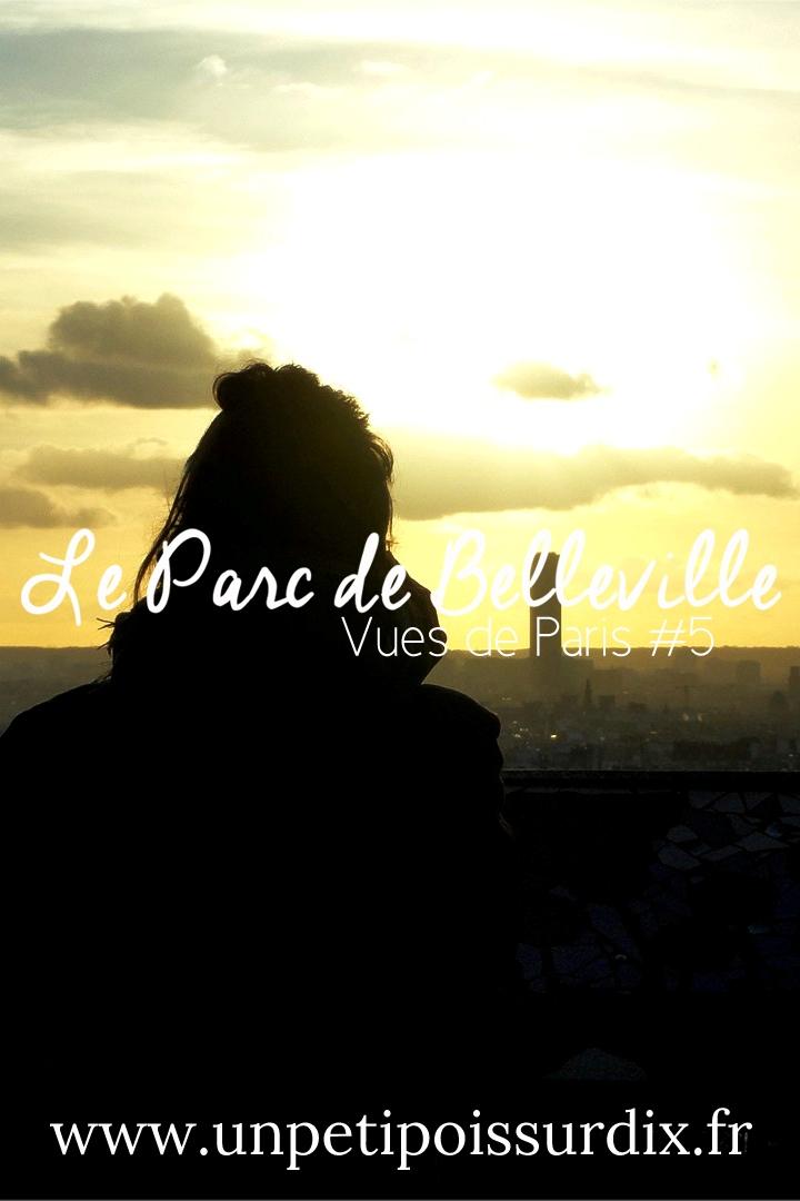 Vues de Paris - Depuis le Parc de Belleville