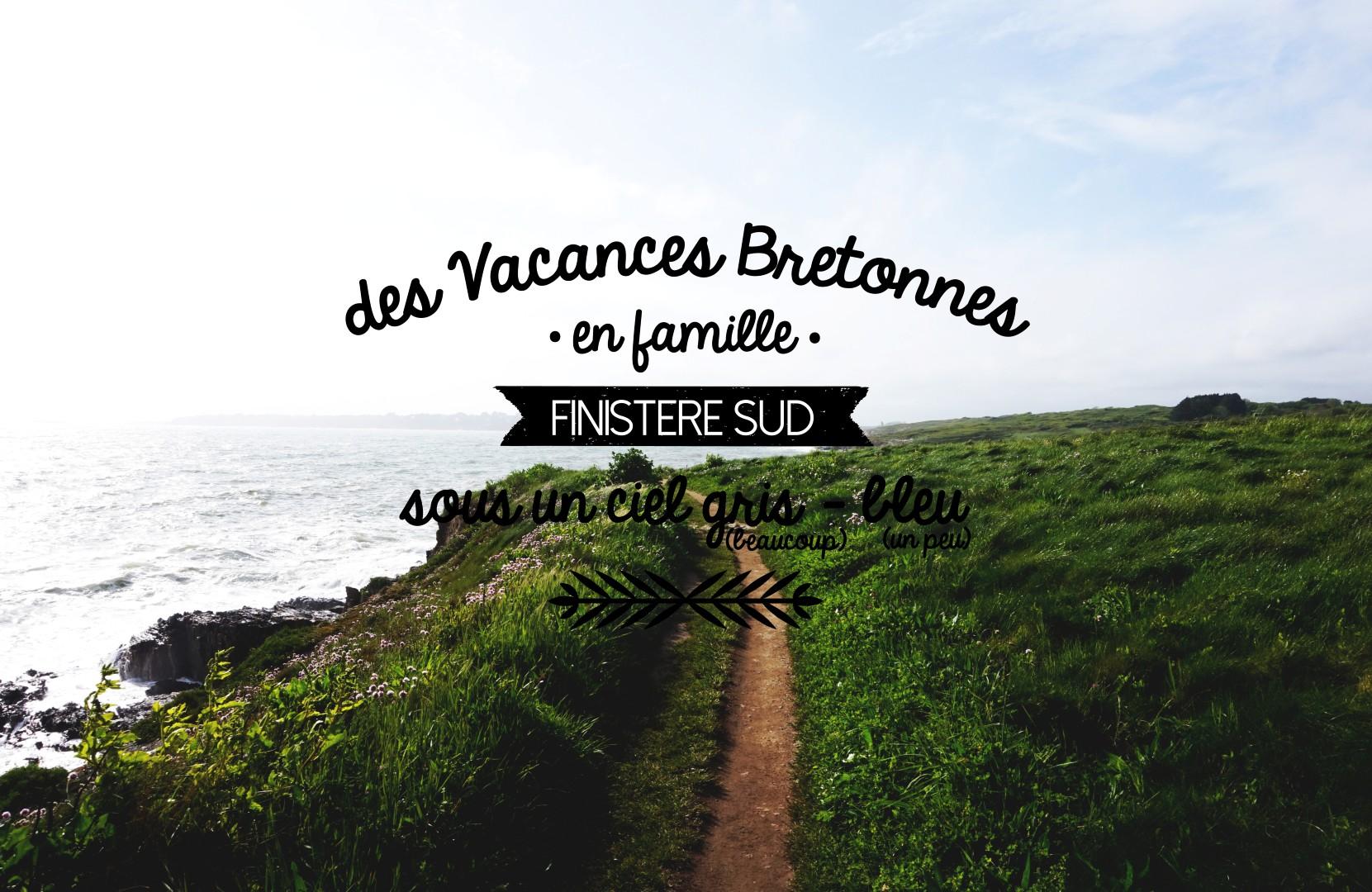 Vacances dans le Finistère Sud
