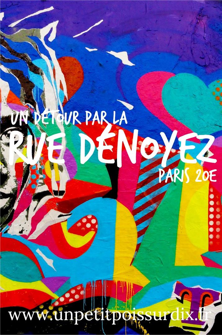 Street art rue Dénoyez, Paris 20e