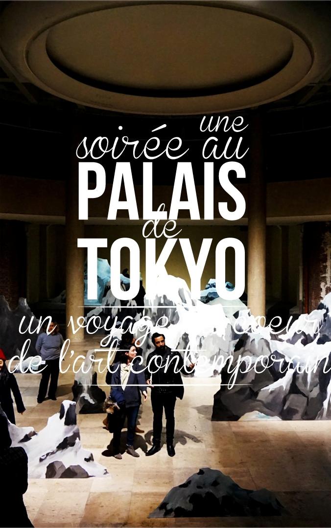 Une soirée au Palais de Tokyo
