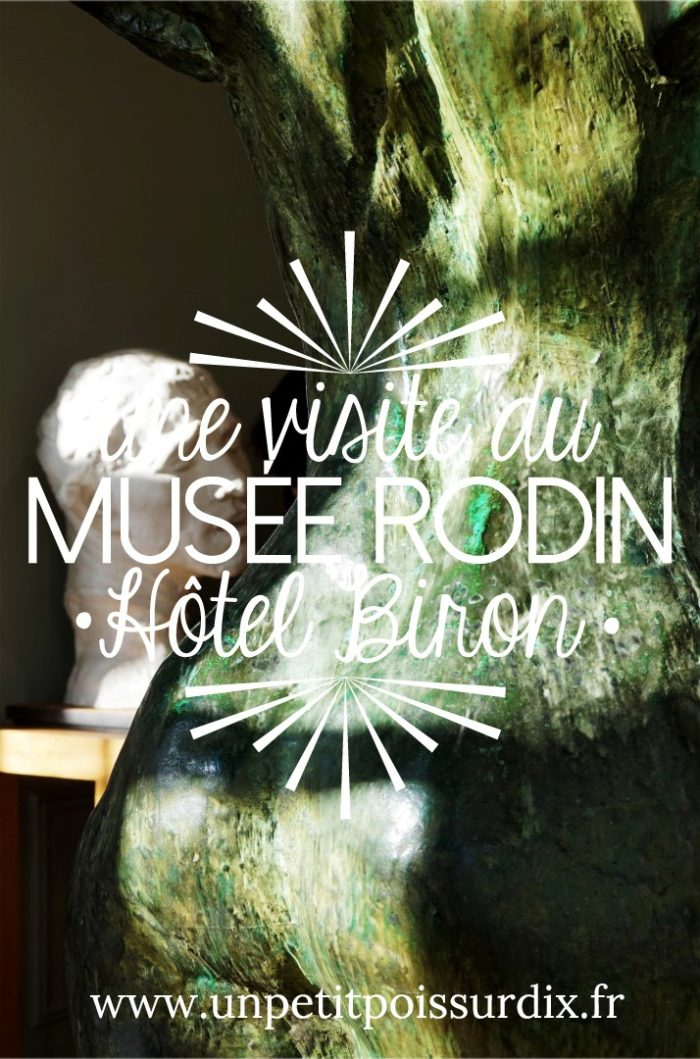 Visite du Musée Rodin, Hôtel Biron, Paris