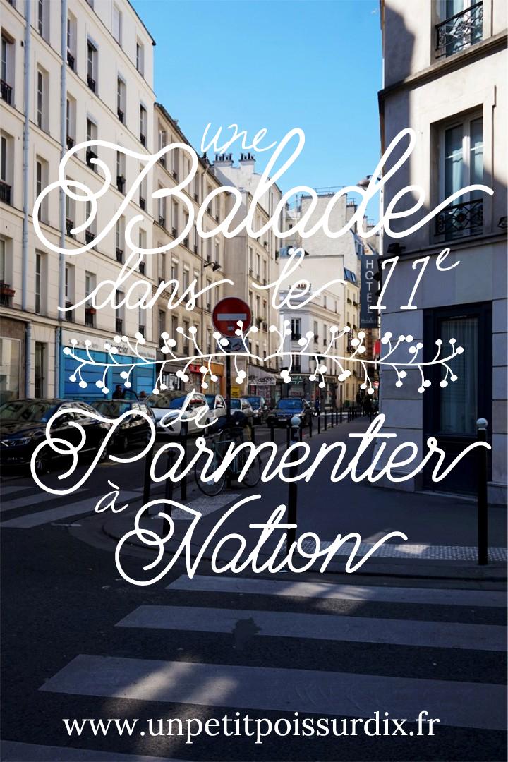 Balade dans le 11e - de Parmentier à Nation