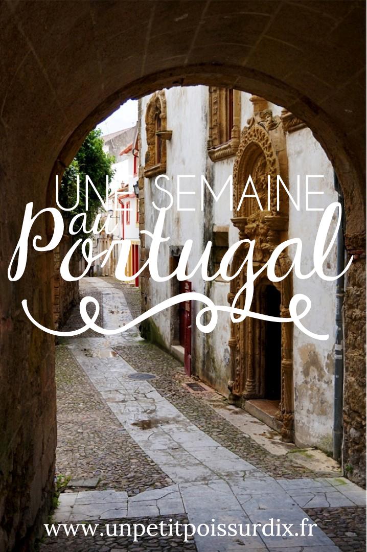 Une semaine au Portugal - Porto, Coimbra, Tomar et Lisbonne