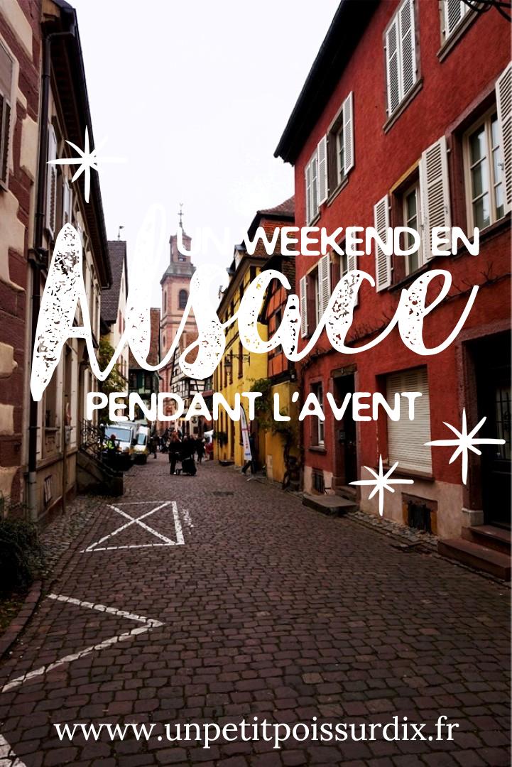 un wekend de l'Avent en Alsace - Circuit et conseils