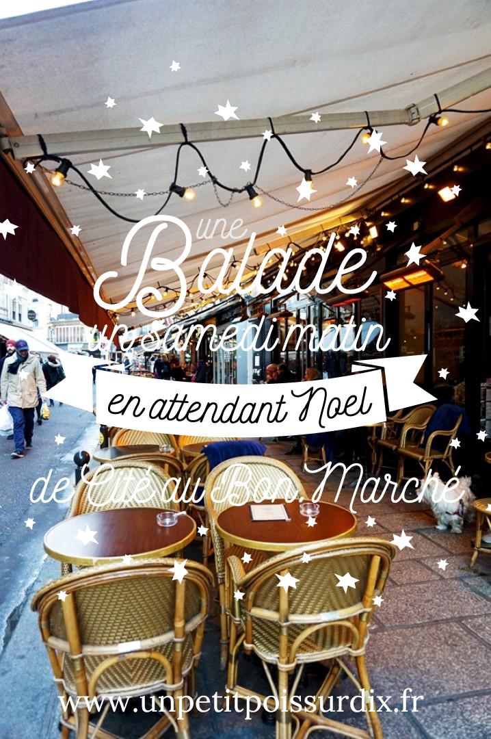 Balade matinale entre Cité et le Bon Marché - En attendant Noël