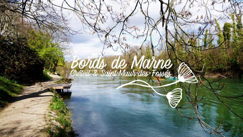 Balade sur les Bords de Marne - Créteil et Saint Maur des Fossés