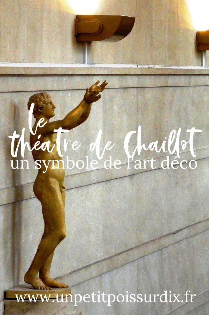 le théatre de Chaillot - Symbole de l'art déco