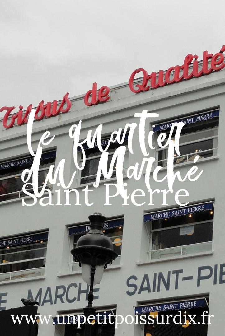 Le quartier du Marché Saint Pierre