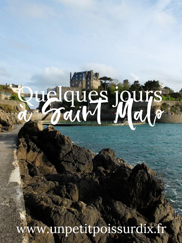 Quelques jours à Saint Malo