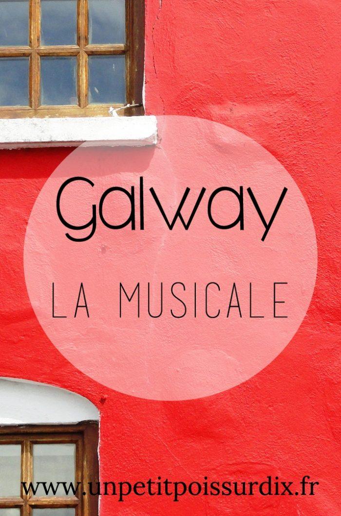 A la découverte de l'Irlande - Galway