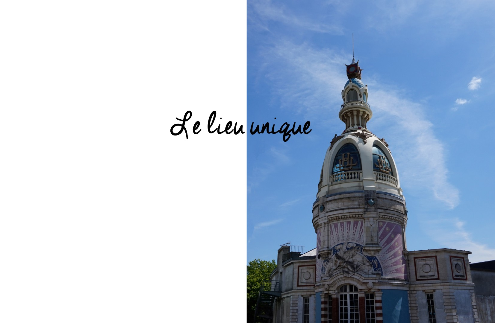 Un weekend à Nantes - Le lieu Unique