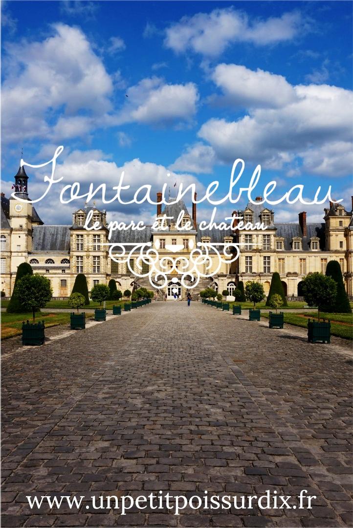 Fontainebleau : Parc et Château