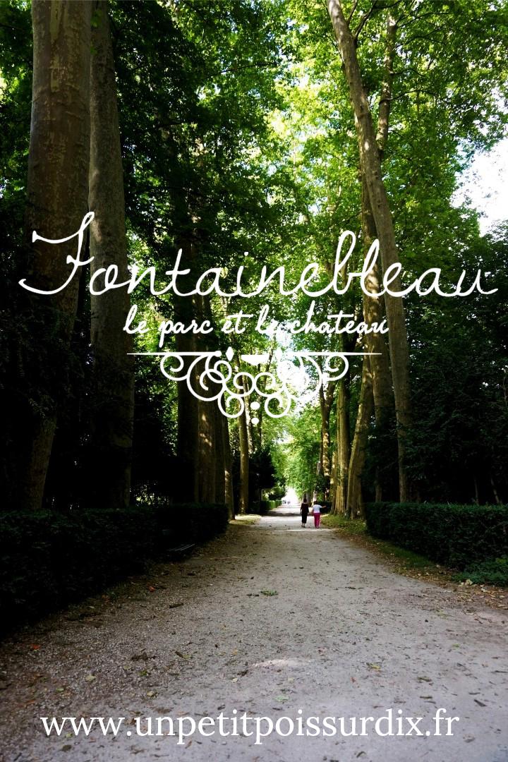 Fontainebleau : Parc et Chateau