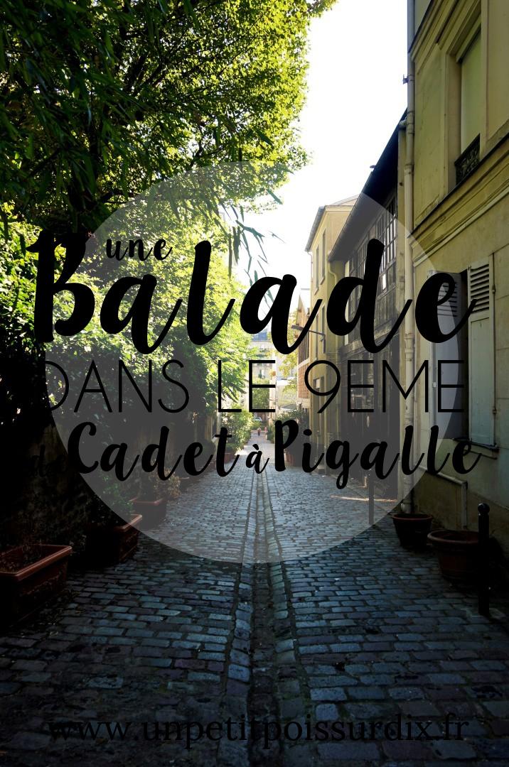 Balade dans le 9e arrondissement de Paris - de Pigalle à Cadet