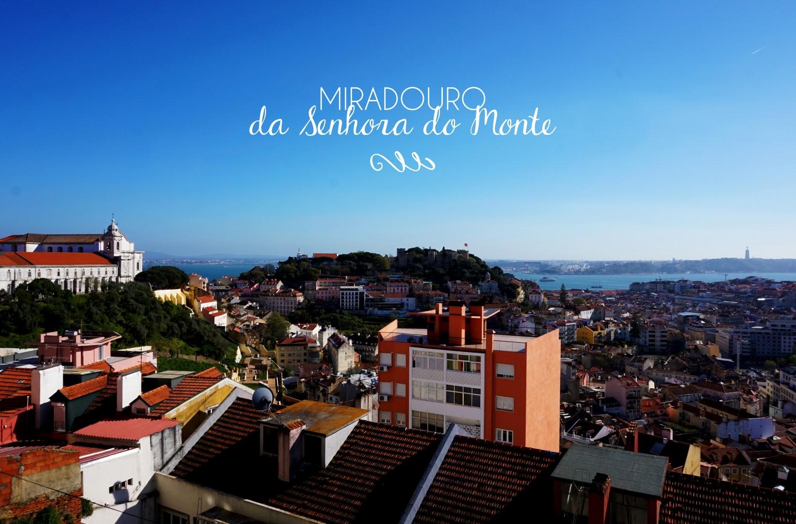 Lisbonne - Miradouro de Senhora do Monte