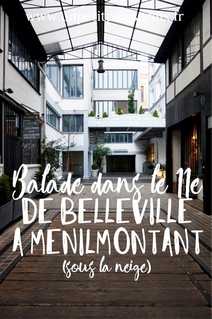 Balade dans le 11e | Entre Belleville et Ménilmontant
