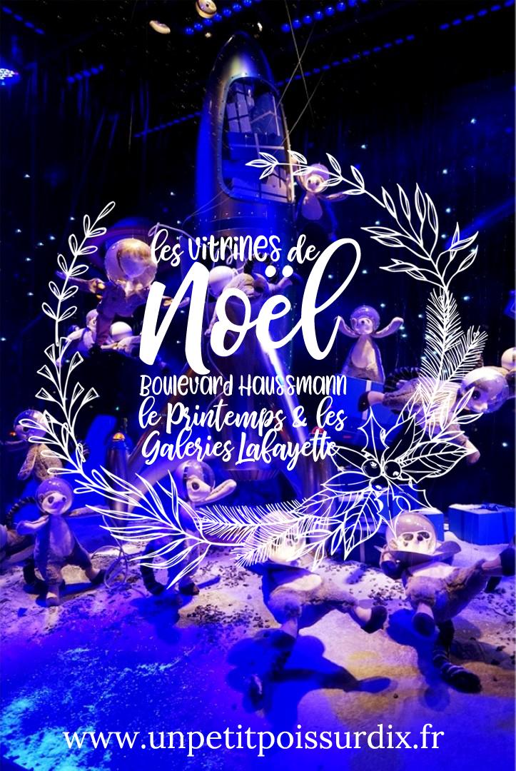 Vitrines de Noël 2019 des Grands Magasins boulevard Haussmann (Printemps et Galeries Lafayette)