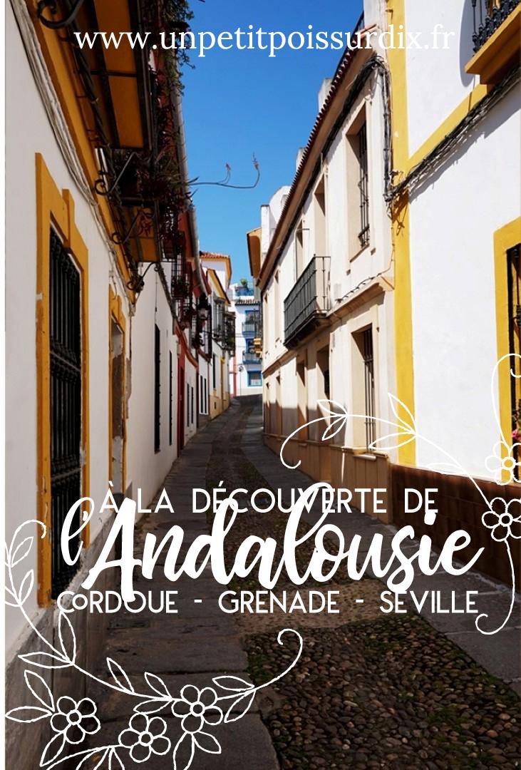 Voyage en Andalousie - Cordoue, Grenade, Séville